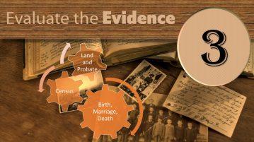 Step Three Evaluate the Evidence
