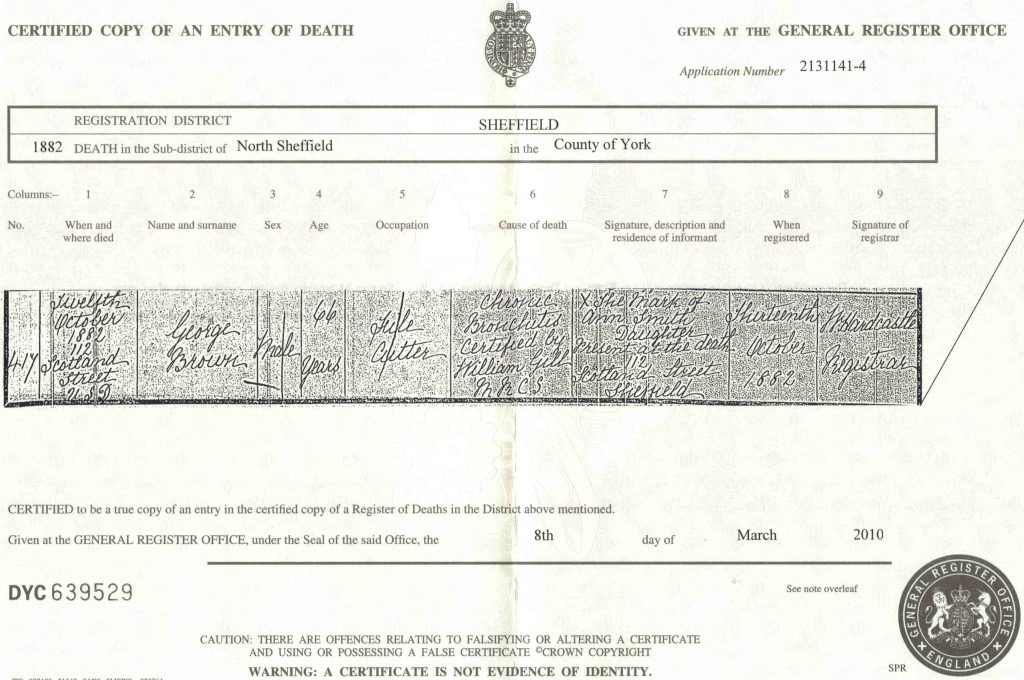 England, Certified Copy of an Entry of Death (long form), George Brown, 1882; General Register Office, London, England. Sheffield Dec [quarter] 1882, vol 9c: 247.