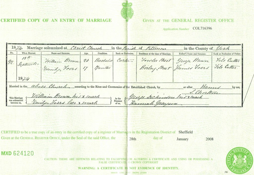 England, Certified Copy of an Entry of Marriage (long form), William Brown and Emily Foers, 1874; General Register Office, London, England. Sheffield vol 9c: 428.