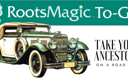Take Your Ancestors on a Road Trip with RootsMagic to Go